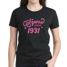1931 Birth Year Gorgeous Tee