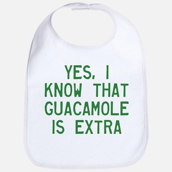 I Know Guacamole Is Extra Bib