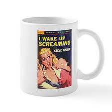 I Wake Up Screaming Mug