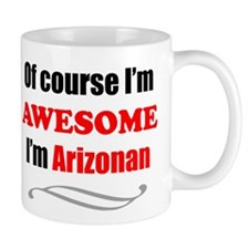 Arizona Is Awesome Mugs