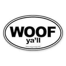 WOOF Yall Black Stickers