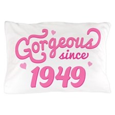 1949 Birth Year Gorgeous Pillow Case