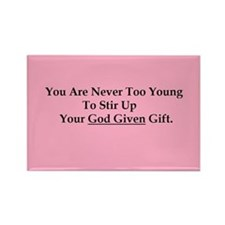 God Given Gift Young Pink Magnets