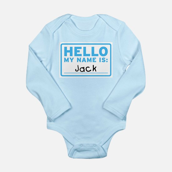 Hello My Name Is: Jack - Infant Bodysuit Body Suit