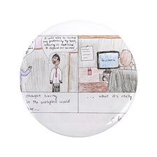 """Unique Comic strip 3.5"""" Button (100 pack)"""
