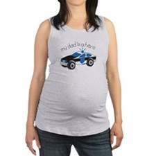My Dad Is A Hero Maternity Tank Top