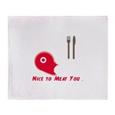 Nice To Meat You Throw Blanket