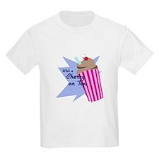 Cherry On Top T-Shirt