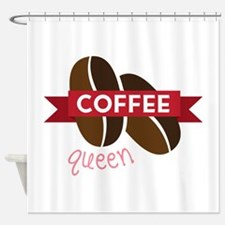 Coffee Queen Shower Curtain