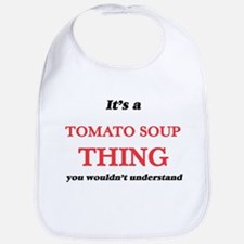 It's a Tomato Soup thing, you wouldn& Baby Bib