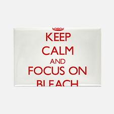 Keep Calm and focus on Bleach Magnets