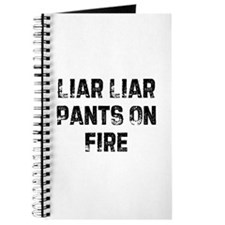 Liar Liar Pants On Fire Journal