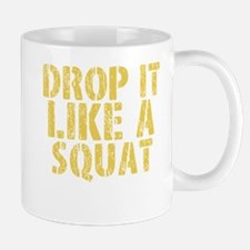 DROP IT LIKE A SQUAT Mugs