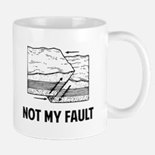 Not My Fault Mugs