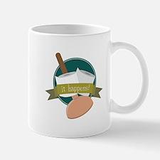 It Happens! Mugs