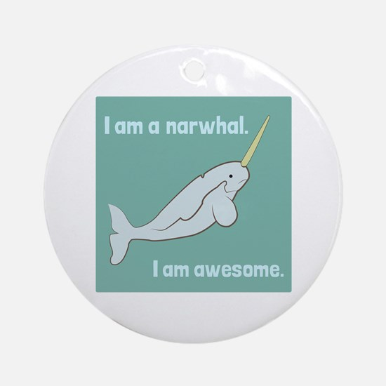 I Am A Narwhal Ornament (Round)