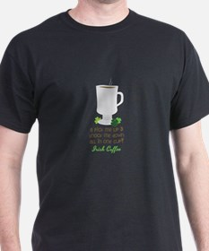 Irish Coffee In A Cup T-Shirt