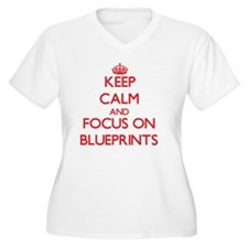 Keep Calm and focus on Blueprints Plus Size T-Shir