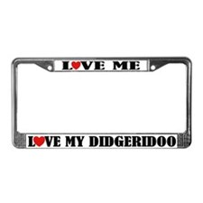 Love My Didgeridoo License Plate Frame