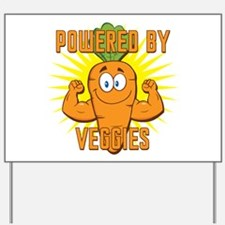Powered by Veggies Yard Sign