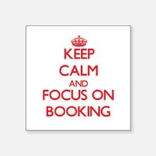 Keep Calm and focus on Booking Sticker
