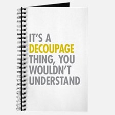 Its A Decoupage Thing Journal