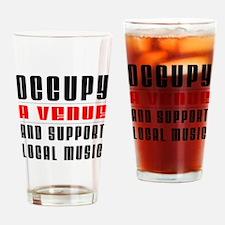 Occupy A Venue Drinking Glass