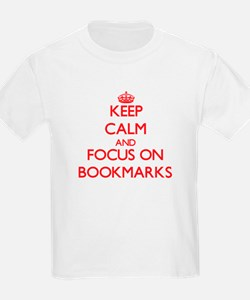 Keep Calm and focus on Bookmarks T-Shirt