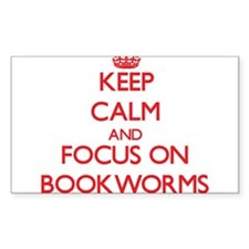 Keep Calm and focus on Bookworms Decal