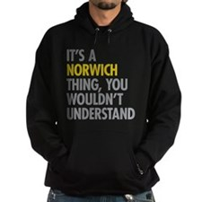 Its A Norwich Thing Hoody
