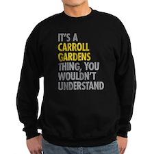 Carroll Gardens Thing Sweatshirt