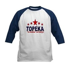 Topeka T-Town Is Tops Tee