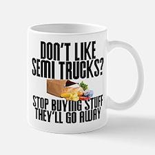 Don't Like Semi Trucks? Mugs