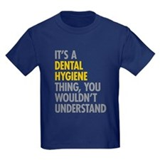Its A Dental Hygiene Thing T