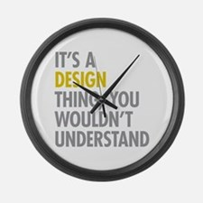 Its A Design Thing Large Wall Clock