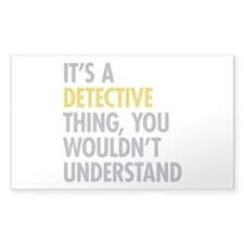 Its A Detective Thing Decal