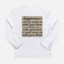 What You Think Long Sleeve Infant T-Shirt