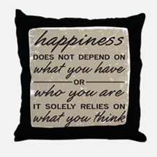 What You Think Throw Pillow