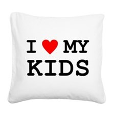Funny My parents Square Canvas Pillow