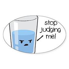 Stop Judging Me Decal