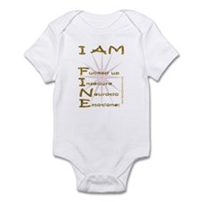 I am fine Infant Bodysuit