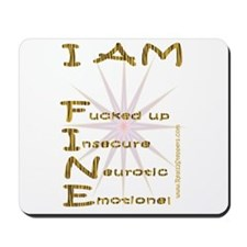 I am fine Mousepad