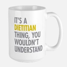 Its A Dietitian Thing Mug