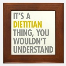 Its A Dietitian Thing Framed Tile