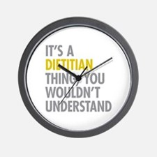 Its A Dietitian Thing Wall Clock