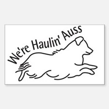 We're Haulin' Auss Sticker (Rectangle)