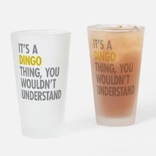 Its A Dingo Thing Drinking Glass