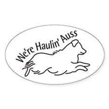 We're Haulin' Auss Decal