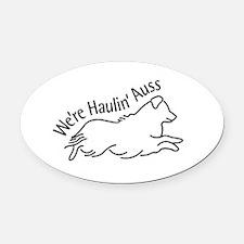 We're Haulin' Auss Oval Car Magnet