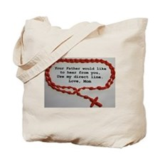 Direct Line to Father, Love Mom Tote Bag